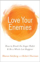 In Love Your Enemies, Sharon Salzberg and Tenzin Robert Thurman draw on ancient spiritual wisdom, modern psychology, and the latest neuroscience to guide us in dealing with troublesome people and situations, and overcoming the real source of our distress, our deep-seated self-centeredness and self-hatred. Based on the popular workshop they teach together, the authors offer practical methods for transforming our relationship to our outer, inner, secret, and super-secret enemies.