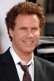 Will Ferrell ELF, ANCHORMAN just to name a few
