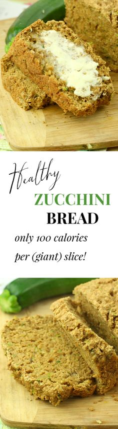 The Best Healthy Zucchini Bread