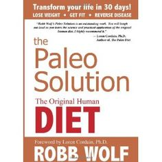 Currently reading/studying this book!  Amazing what Robb Wolf writes about.  I'm excited to learn all about Paleo!!