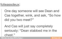 """""""He also shot me a few times."""" """"Casshutup"""" """"but honestly I think we first met when I rose him from hell."""" """"CAS"""""""