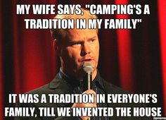 camping, funni, humor, smile, quot, laughter, thing, hate camp, jim gaffigan