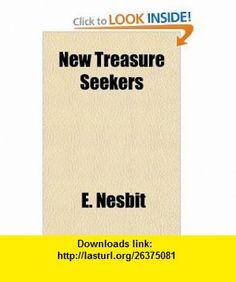 New Treasure Seekers (9781153790772) E. Nesbit , ISBN-10: 1153790777  , ISBN-13: 978-1153790772 ,  , tutorials , pdf , ebook , torrent , downloads , rapidshare , filesonic , hotfile , megaupload , fileserve