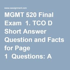 MGMT 520 Final Exam  1. TCO D Short Answer Question and Facts for Page 1  Questions: A well known pharmaceutical company, Robins & Robins, is working through a public scandal. Three popular medications that they sell over the counter have been determined to be tainted with small particles of plastic explosive. The plastic explosives came from a Robins & Robins supplier named Casings, Inc., that supplies the capsule casings for the medication pills. Casings, Inc., also sells shell casings… Final Exams, Robins, Scandal, Pills, Homework, Counter, Shell, Public, Politics