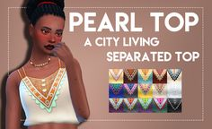 "weepingsimmer:  "" 🌺 Pearl Top - City Living Separated Top 🌺 After a bunch of hard work, annoyance and some help I've finally managed to separate this top from the full body outfit from city living!  I've only included the original swatches because I..."