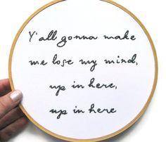 I know the feeling. Rap lyrics as embroidery art- love it