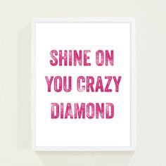 Hot Pink Fuschia Typography Poster - Shine on You Crazy Diamond Modern Wall Art - Song Lyrics Print