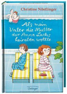 Als mein Vater die Mutter der Anna Lachs heiraten wollte: Amazon.de: Christine Nöstlinger, Ina Hattenhauer: Bücher