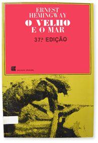 O velho e o mar - Hemingway - Civilização Brasileira