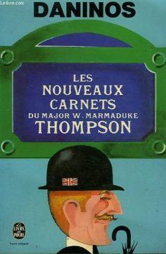 Les Nouveaux Carnets Du Major Thompson by Daninos Pierre http://www.amazon.ca/dp/2253007269/ref=cm_sw_r_pi_dp_DV2Hvb0VCMZK2