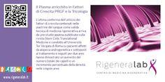 Il Plasma arricchito in Fattori di Crescita PRGF e la Tricologia http://www.rigeneralab.it/news.php#new5