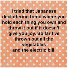 Tri Cities On A Dime: LAUGH FOR THE DAY - THE JAPANESE DECLUTTERING TREN...