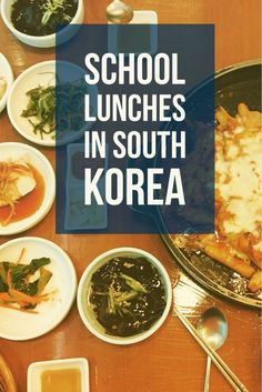 School Lunches in South Korea- #Asia #travel #ESLteacher #Korea #Koreanfood #SouthKorea #SchoolLunches #travelblog