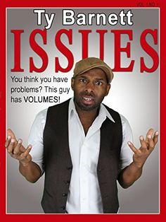 Ty Barnett: Issues