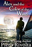 Free Kindle Book -   Alex and the Color of the Wind (The Sarasota Trilogy Book 2) Check more at http://www.free-kindle-books-4u.com/literature-fictionfree-alex-and-the-color-of-the-wind-the-sarasota-trilogy-book-2/