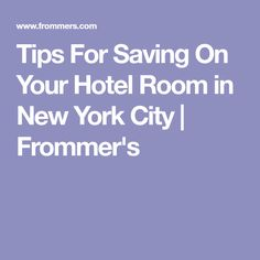 Here's a guide to tips for saving on your hotel room in New York City - everything you need to know. New York City, News, Room, Bedroom, New York, Rooms, Nyc, Rum, Peace