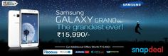 Snapdeal Samsung Galaxy Grand Maz The Grandest Ever! 15,990/- Get Additional offers  Visit: www.goosedeals.co...