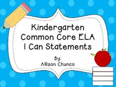 Kindergarten Common Core ELA I Can statements - Learning Targets