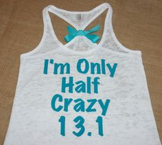 Im Only Half Crazy 13.1 Half Marathon. With BOW. Tank Top. Burnout. Soft. Racerback. Women. Size Small - 2XLarge