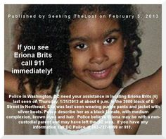 2/5/2013: Please share to locate Eriona Brits (6) missing from Washington, DC since 1/31/201... pinned with Pinvolve