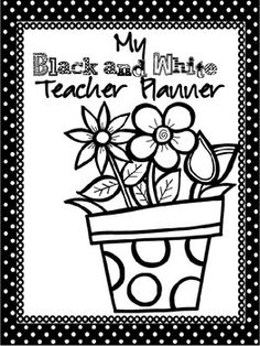 My Classic Black and White Teacher Planner {2013-2014}
