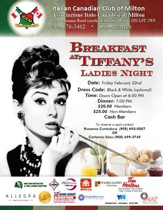 Ladies Night - Breakfast At Tiffany's Friday February 22nd at the Italian Canadian Club Of Milton  www.iccm.ca Ladies Night, February, Friday, Club, Black And White, Lady, Breakfast, Black White, Morning Coffee