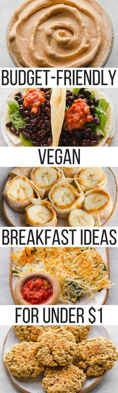 Vegan Breakfast Ideas less than $1 per serving! Affordable, Easy, and Delicious #vegan #plantbased #budgetfriendly #breakfast #veganbreakfast #easybreakfast #mealprep via frommybowl.com