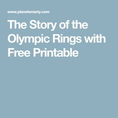 The Story of the Olympic Rings with Free Printable