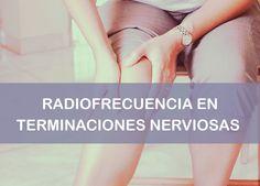 Radiofrecuencia en articulaciones de terminaciones nerviosas Holding Hands, Radio Frequency, Lower Backs, Hand In Hand