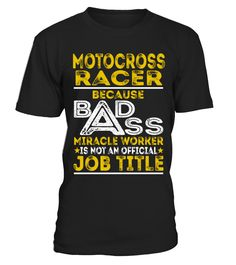 Motocross Racer - Badass Job Shirts  Funny motoross T-shirt, Best motoross T-shirt
