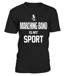 """# Marching Band Is My Sport Shirt Musical Music Musician Gift .  Special Offer, not available in shops      Comes in a variety of styles and colours      Buy yours now before it is too late!      Secured payment via Visa / Mastercard / Amex / PayPal      How to place an order            Choose the model from the drop-down menu      Click on """"Buy it now""""      Choose the size and the quantity      Add your delivery address and bank details      And that's it!      Tags: Marching Band Is My…"""