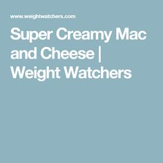 Enjoy a tasty and delicious meal with your loved ones. Learn how to make Super creamy mac and cheese & see the Smartpoints value of this great recipe. Skinny Recipes, Ww Recipes, Light Recipes, Cheese Recipes, Great Recipes, Skinny Meals, Pasta Recipes, Recipies, Favorite Recipes