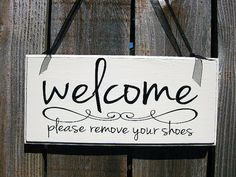 Welcome Sign  Please Remove Your Shoes Wood Sign Home Decor