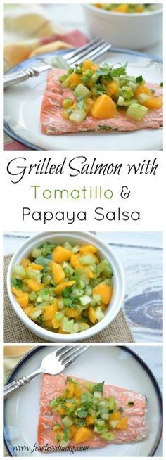 Grilled Salmon with Tomatillo and Papaya Salsa ~ This grilled salmon is paired with a gorgeous, fresh tomatillo and papaya salsa - a fresh idea for a quick and easy dinner! ~ from http://www.fearlessdining.com