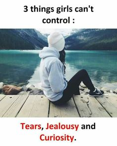 Couple Quotes : Things Girls Can't Control - The Love Quotes Crazy Girl Quotes, Funny Girl Quotes, Real Life Quotes, Reality Quotes, Trust Quotes, Quotes Girls, Couple Quotes, Relationship Quotes, Girly Attitude Quotes
