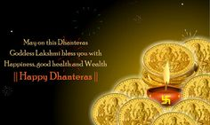 Hindu mythology gives much importance to the festival of Dhanteras. The prime festival of Hindu celebrated right after the sunset for welcoming Goddess Lakshmi. The festival of Dhanteras is also known as triodashi Yamaha Deep and Jayanthi Pooja. Happy Dhanteras Wishes, Dhanteras Images, Diwali Wishes, Mantra, Choti Diwali, Happy Diwali 2019, Diwali Images, Diwali Festival