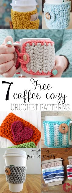 7 Free Cup Cozy Patterns You NEED to Try! |  Free Crochet Patterns - super easy crochet patterns! | Compiled Just Be Crafty