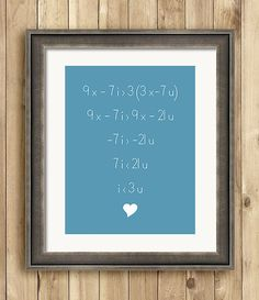 Love Equals Math Equals Love  8 x 10 art print by ScarletBlvd, $18.00