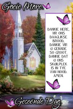 Good Morning Wishes, Good Morning Quotes, Goeie More, Afrikaans Quotes, Morning Greeting, Inspirational, Recipes, Good Morning, Good Morning Messages