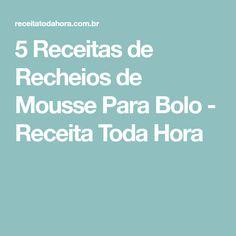 5 Receitas de Recheios de Mousse Para Bolo - Receita Toda Hora