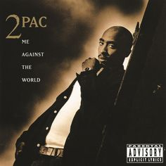 Me Against The World, a song by 2Pac, Dramacydal on Spotify
