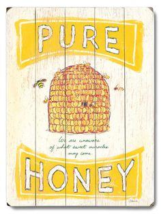Pure Honey Wood Sign