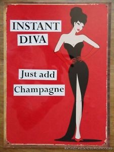 Just Add Champagne, Instant Diva Tin Sign Champagne Quotes, Glass Of Champagne, Diva Quotes, Food Quotes, Funny Quotes, Pin Up, Wall Signs, Vintage Posters, Vintage Humor