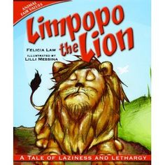 Limpopo the Lion: A Tale of Laziness and Lethargy (Animal Fair Values)