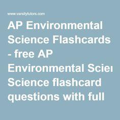 AP Environmental Science Flashcards - free AP Environmental Science flashcard questions with full solutions