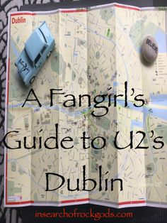 A map and list of U2 and non-U2 sites in Dublin for anyone who loves the band or Dublin city! insearchofrockgods.com