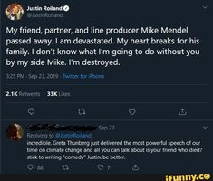 Um não aw «& My friend, partner, and line producer Mike Mendel passed away. I am devastated My heart breaks for his family. I don't know what I'm going to do without you by my side Mike. I'm destroyed. Funny Cute Memes, Justin Roiland, Without You, My Side, Passed Away, Heart Breaks, Popular Memes, My Friend, My Heart