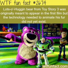 Lots-O'-Huggin bear from Toy Story 3 - WTF fun facts