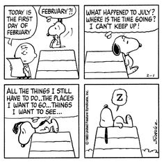 Time is going too fast for snoopy Snoopy Comics, Snoopy Cartoon, Peanuts Cartoon, Peanuts Snoopy, Peanuts Comics, Charlie Brown And Snoopy, Snoopy And Woodstock, Calvin And Hobbes, Comic Strips