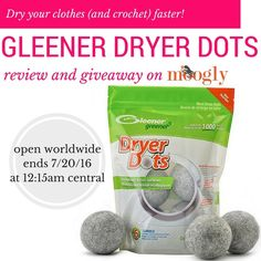 Gleener Dryer Dots - dry heavy crochet blankets (and the rest of your clothes) faster, without chemicals or allergens! Win a set on Moogly, giveaway ends 7/20/16!